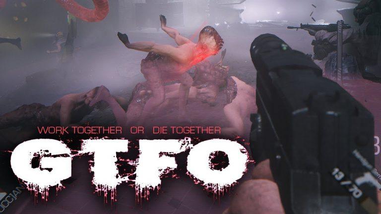 GTFO Get the Fuck Out รีบหนีไปจากที่นี่กันเถอะ เกมpcออนไลน์สยองขวัญ ทำให้ต้องส่งทีม 4 คน พร้อมกับอาวุธ รับภารกิจเข้าไปนำบางสิ่งออกมา