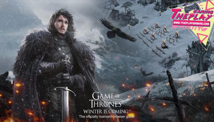 เกมGame of Thrones Winter is Coming เกมออนไลน์จากซีรีส์ชื่อดัง ป็นเรื่องราวการทำสงครามระหว่างอาณาจักรทั้ง 7 ในดินแดนเวสเทอรอส