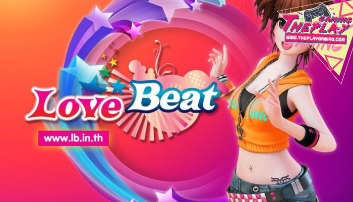 LoveBeat การกลับมาอีกครั้งของเกมดังในอดีต หากพูดถึง เกมเต้นในอดีตช่วงยุค 2000 ที่ได้รับความนิยมสูงสุดเชื่อว่าทุกคนน่าจะนึกถึง เกมออดิชั่น