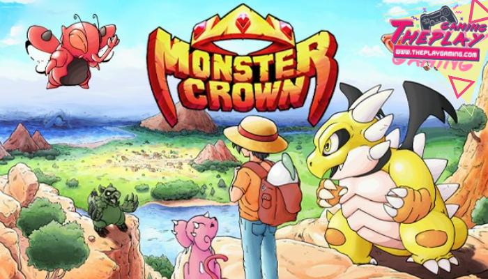 Monster Crown เกมแนวจับมอนสเตอร์สุดดาร์กพร้อมกลิ่นอายสุดคลาสสิค เกมแนวจับมอนสเตอร์สุดน่าเล่นบน Pc หรือเรียกกันติดปากว่าเกมแนว Pokemon